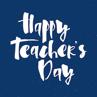 인사말 카드, 포스터, 배너 템플릿에 대한 진한 파란색 배경에 행복한 교사의 날.