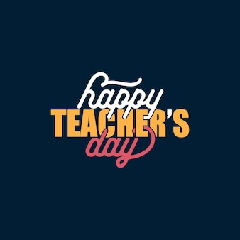 Happy teachers day typography lettering