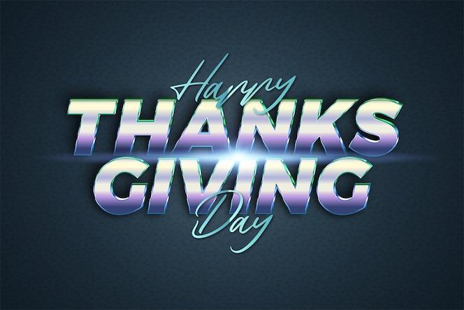 Tema effetto testo happy thanksgiving day chrome realistico con concetto di luce per poster alla moda, flayer e modello di invito banner