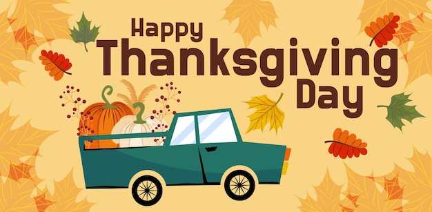 Happy thanksgiving banner or greeting card for the autumn holiday a car with pumpkins lettering