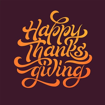 Happy thanksgiving beautiful lettering. celebration quote happy thanksgiving for stamp, greeting card.