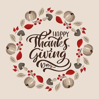 幸せな感謝祭の書道のレタリングテキスト。グリーティングカード用の丸いかわいい秋の花輪フレーム。
