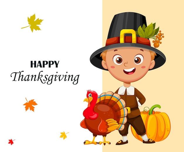 Happy thanksgiving day greeting card cute little pilgrim boy standing with turkey bird and pumpkin