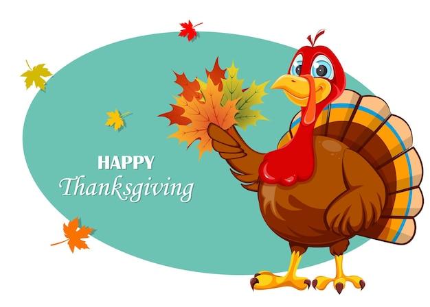 행복 한 추수 감사절 인사말 카드입니다. 재미있는 만화 캐릭터 칠면조 새입니다. 단풍잎을 들고 있는 칠면조 새. 스톡 벡터 일러스트 레이 션