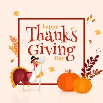 Счастливый день благодарения текст с индейкой птицей, держащей вилку, тыквы, колосья пшеницы и листья, украшенные на белом фоне.