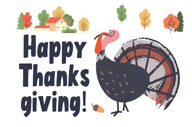 Поздравительная открытка с днем благодарения веселая самодовольная индейка, осенние деревья, деревенский домик