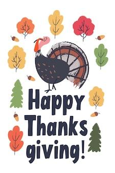 Счастливого дня благодарения. открытка, плакат. забавная самодовольная индейка, разноцветные осенние деревья.