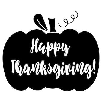 Happy thanksgiving - lettering and pumpkin design. vector illustration.