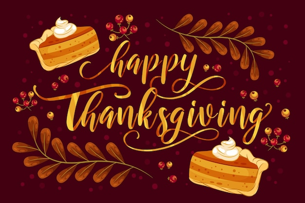 Happy thanksgiving lettering with pie