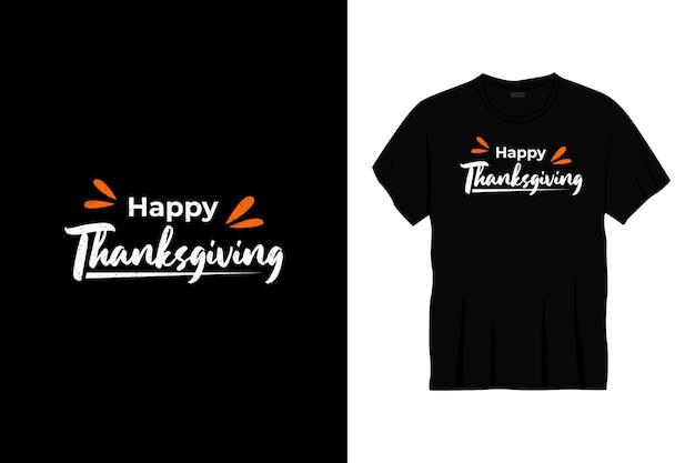 Happy thanksgiving typography t-shirt design