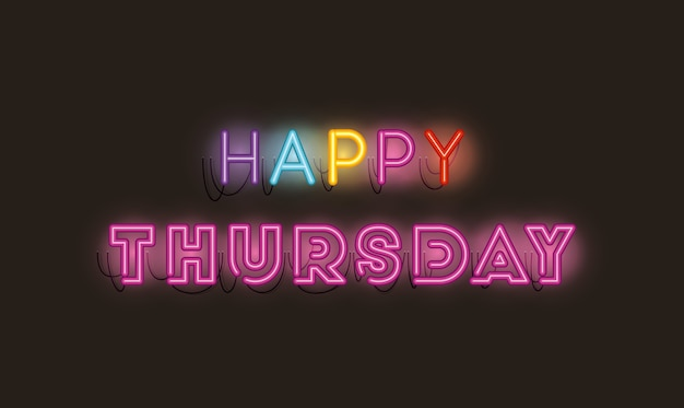 Happy thursday fonts neon lights