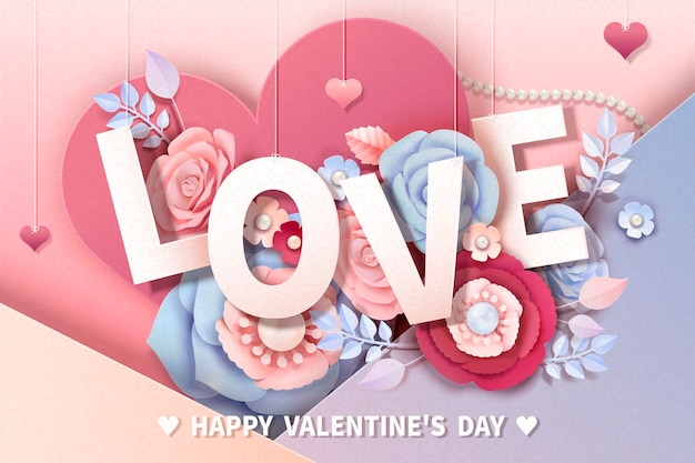 Happy valentine's day greeting card with paper flowers and hanging love words, 3d illustration