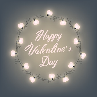 Happy Valentine s Day Hand Lettering - Typographical Background. Vector retro light sign. Heart shape. Decorative festive heart-shaped bulbs lights wreath. Holiday garland.