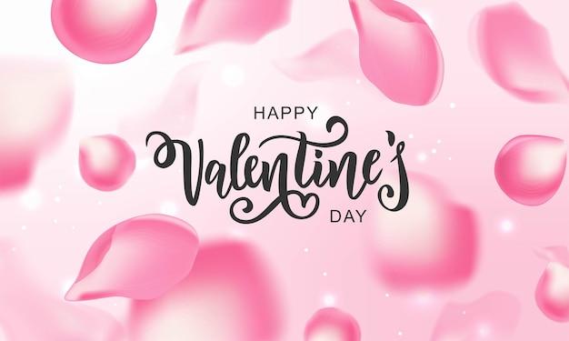 リアルなバラの花びらを使ったハッピーバレンタインデーのハンドレタリングタイポグラフィ。