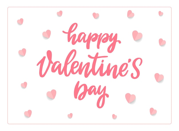 Happy valentine's day lettering quote and hearts
