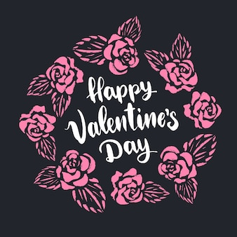 Happy valentine's day lettering with pink roses