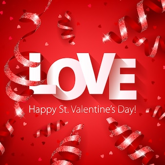 Happy valentine's day love with serpentine and heart confetti.