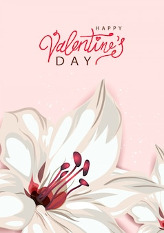 Happy valentines day. background with lily flower, pastel colors. handwritten calligraphic text lettering.