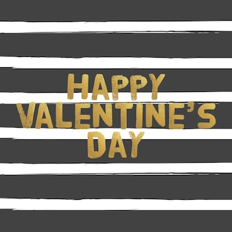 Happy valentines day gold letters. greating card vector illustration.