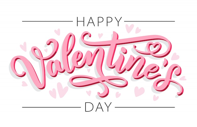 Happy valentines day. lettering