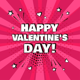 Happy valentines day on pink background comic effects in pop art style illustration