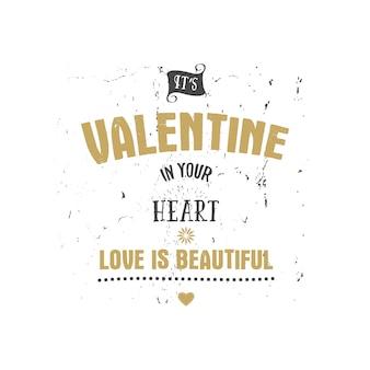 Счастливый день святого валентина вектор надписи. любовь в твоем сердце.