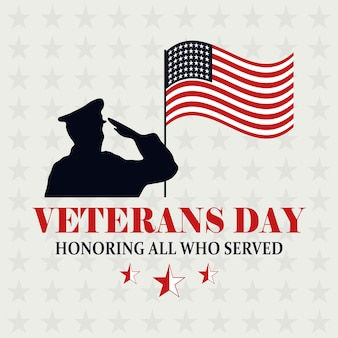 Happy veterans day, american flag in pole and soldier saluting memorial vector illustration