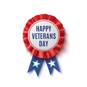 幸せな退役軍人の日のバッジ。現実的な、愛国心が強い、リボン付きの青と赤のラベル、白い背景で隔離。ポスター、パンフレットまたはグリーティングカードのテンプレート。