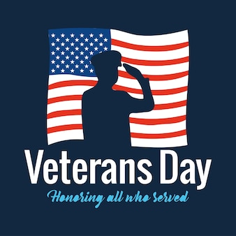 Happy veterans day, soldier saluting and text honoring all who served with american flag  illustration
