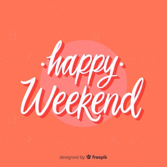 Happy weekend lettering background