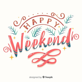 Happy weekend lettering