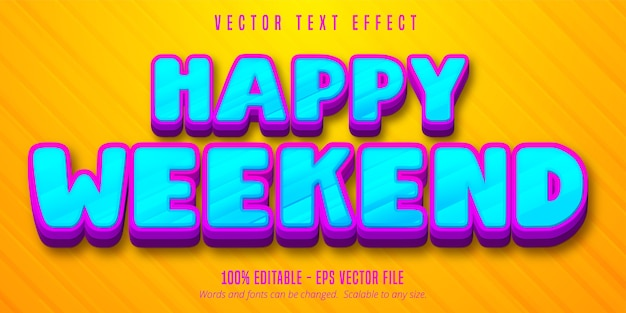 Happy weekend text, cartoon style editable text effect