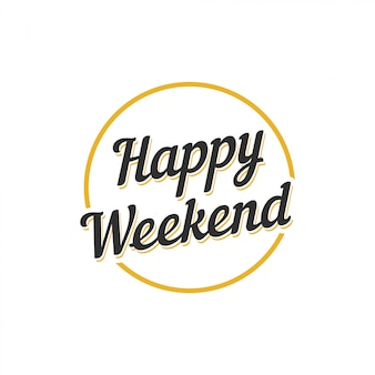 Happy weekend text vector design template