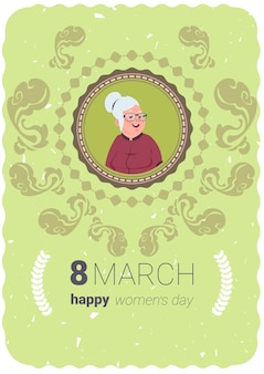 Happy women day greeting card with cute senior lady 8 march holiday concept