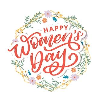 Happy women's day handwritten lettering.