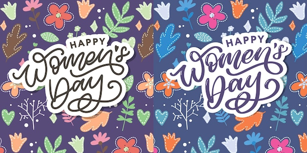Happy women s day handwritten lettering.