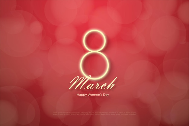 Happy women's day with glowing numbers on a red