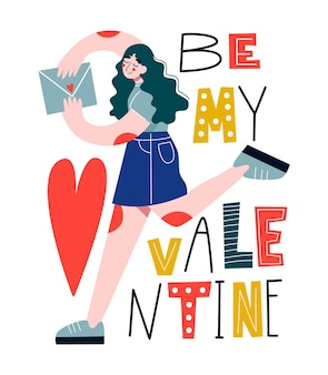 Happy young woman holding envelope with a love letter. greeting card for valentines day.  lettering be my valentine. flat illustration.