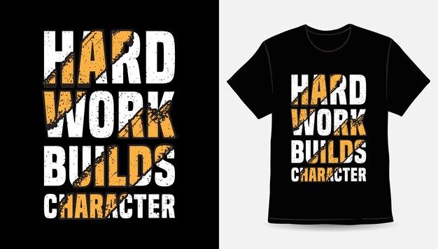 Тяжелая работа создает дизайн футболки с типографикой персонажей