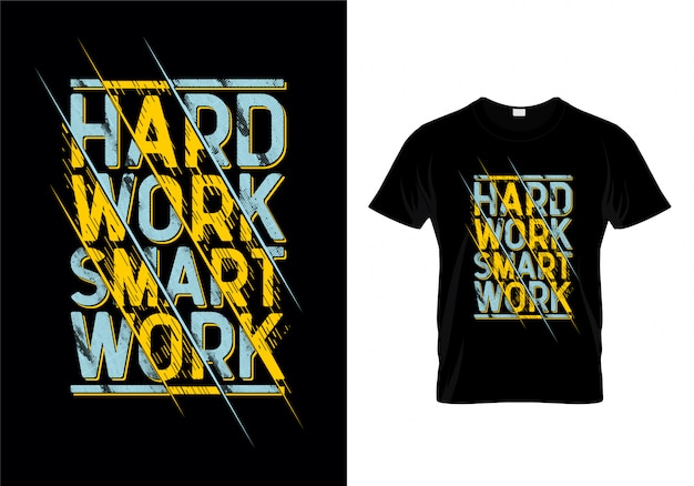 Hard work smart work typography t shirt design vector