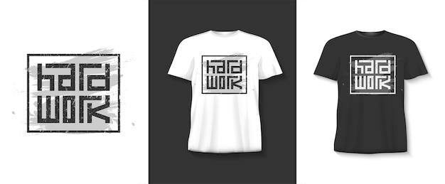Hard work typography tshirt