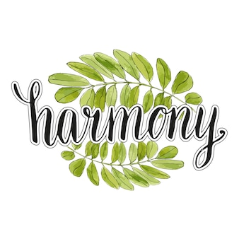 Harmony handwriting lettering with watercolor leaves background . eco vector banner or logo. calligraphic poster