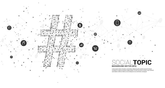 アイコン付きの点接続線ポリゴンからのハッシュタグ。社会的なトピックとニュースの背景概念。