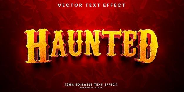 Haunted editable text effect