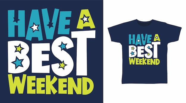 티셔츠 디자인을 위한 최고의 주말 타이포그래피