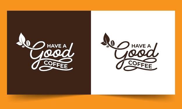 좋은 커피 레터링 되세요