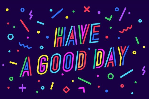 좋은 하루 되세요. 인사말 카드, 배너, 포스터, 스티커