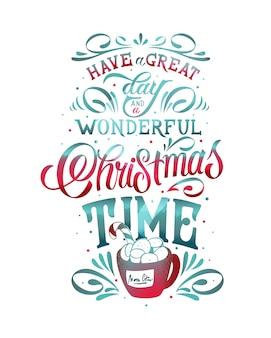 素晴らしい一日と素晴らしいクリスマスタイムのテキストをお過ごしください。書道レタリングデザインカードテンプレート。書道の手作りレタリング。