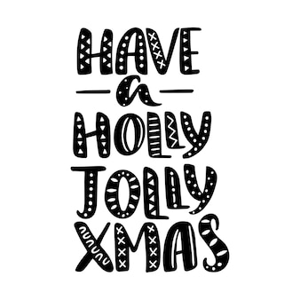 Holly jolly 크리스마스 견적, 텍스트가 있습니다.