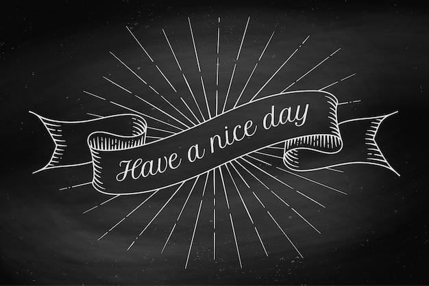 좋은 하루 되세요. 오래 된 빈티지 리본 배너